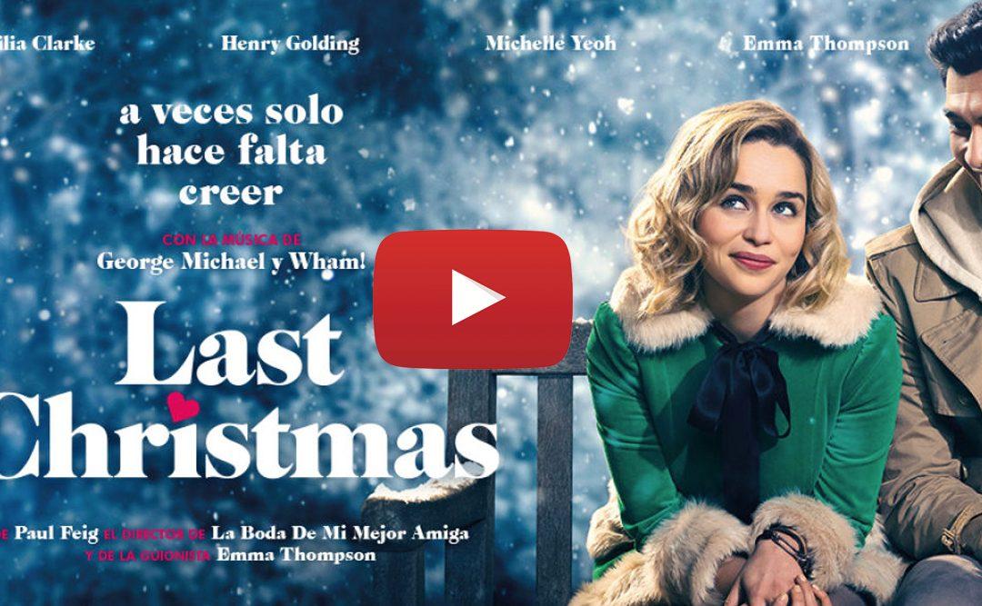 Te presentamos el estreno de Last Christmas